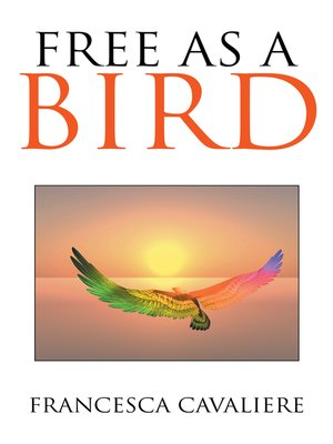 cover image of Free as a Bird