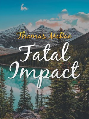 cover image of Fatal Impact