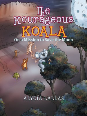 cover image of The Kourageous Koala