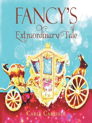 cover image of Fancy'S Extraordinary Tale