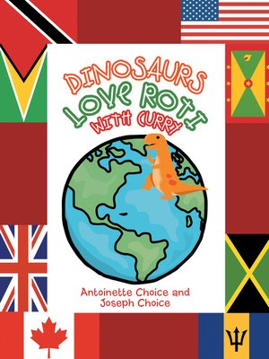 cover image of Dinosaurs Love Roti with Curry