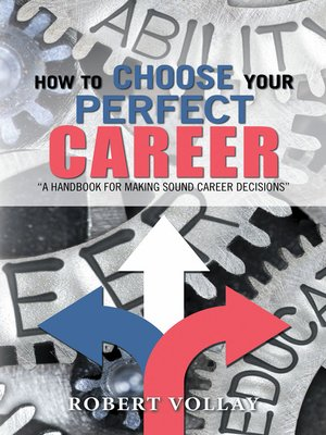 cover image of How to Choose Your Perfect Career