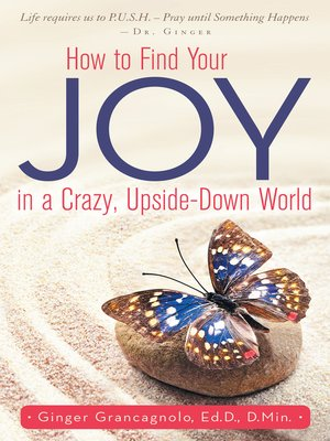 cover image of How to Find Your Joy in a Crazy, Upside-Down World