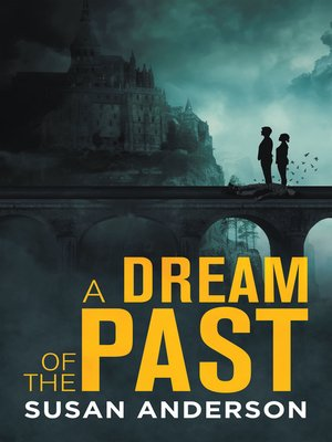 cover image of A Dream of the Past