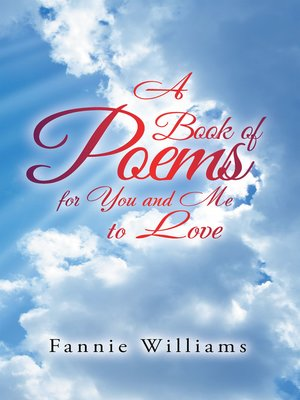cover image of A Book of Poems for You and Me to Love