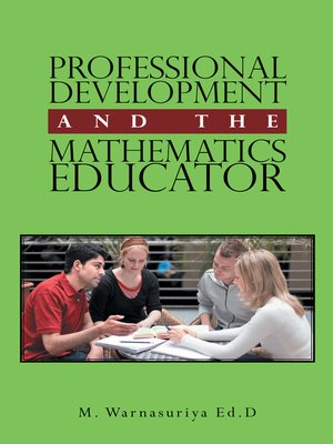 cover image of Professional Development and the Mathematics Educator