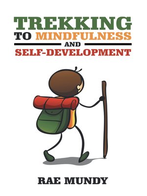 cover image of Trekking to Mindfulness and Self-Development