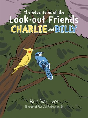 cover image of The Adventures of the Look-Out Friends,               Charlie and Billy