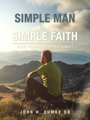 cover image of I Am a Simple Man with a Simple Faith