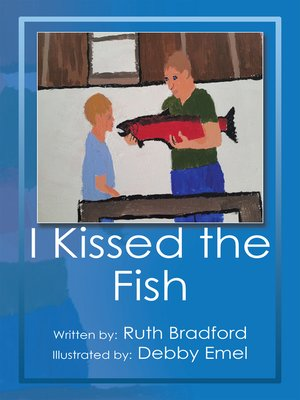 cover image of I Kissed the Fish