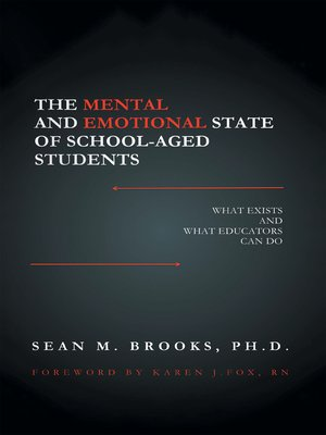 cover image of The Mental and Emotional State of School-Aged Students