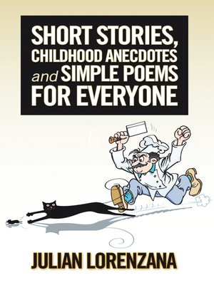 cover image of Short Stories, Childhood Anecdotes and Simple Poems for Everyone