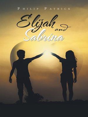 cover image of Elijah and Sabrina