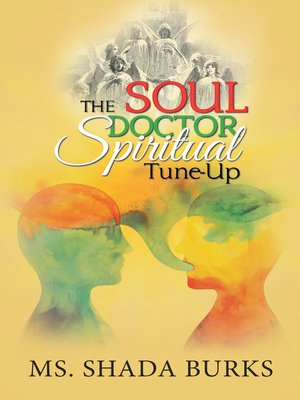 cover image of The Soul Doctor Spiritual Tune-Up
