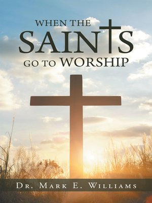 cover image of When the Saints Go to Worship