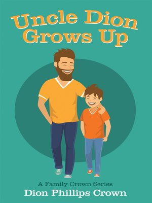 cover image of Uncle Dion Grows Up