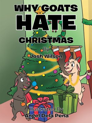 cover image of Why Goats Hate Christmas