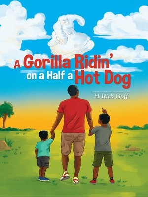cover image of A Gorilla Ridin' on a Half a Hot Dog