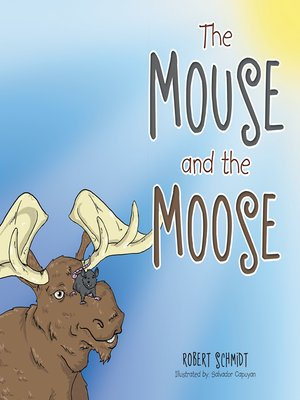 cover image of The Mouse and the Moose