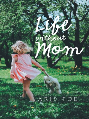cover image of Life Without Mom