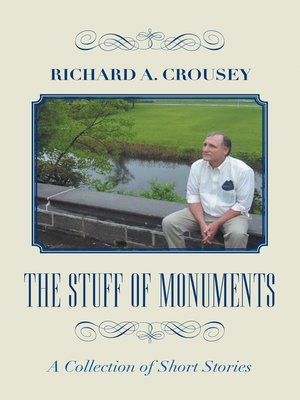 cover image of The Stuff of Monuments