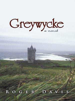 cover image of Greywycke