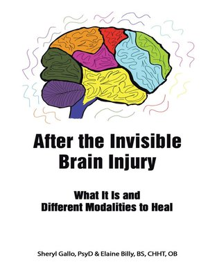 cover image of After the Invisible Brain Injury