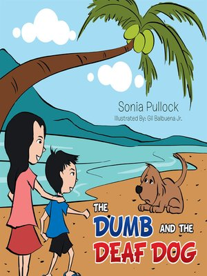 cover image of The Dumb and the Deaf Dog