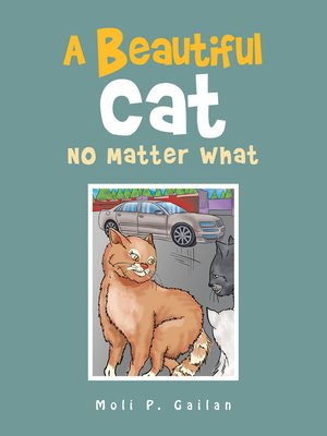 cover image of A Beautiful Cat No Matter What