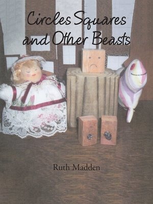 cover image of Circles Squares and Other Beasts