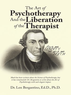 cover image of The Art of Psychotherapy and the Liberation of the Therapist