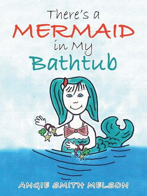 cover image of There's a Mermaid in My Bathtub