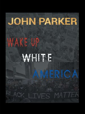 cover image of Wake Up, White America