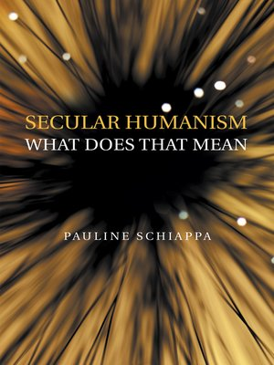 cover image of Secular Humanism What Does That Mean