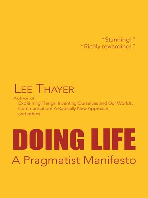 cover image of Doing Life a Pragmatist Manifesto