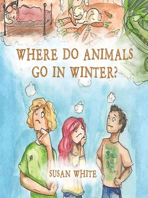 cover image of Where Do Animals Go in Winter?