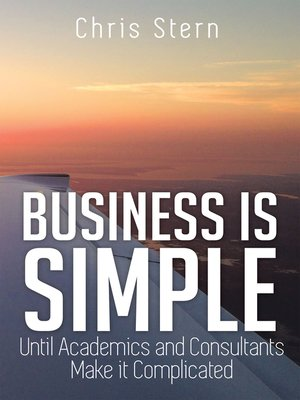 cover image of Business Is Simple