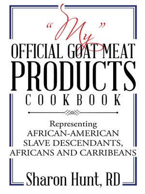 "cover image of ""My"" Official Goat Meat Products Cookbook"