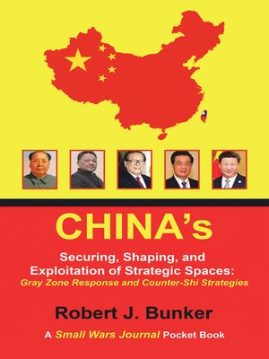 cover image of China's  Securing, Shaping, and Exploitation of Strategic Spaces