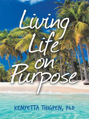 cover image of Living Life on Purpose