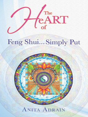 cover image of The Heart of Feng Shui... Simply Put