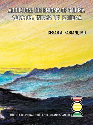 cover image of Addiction the Enigma of Stigma?
