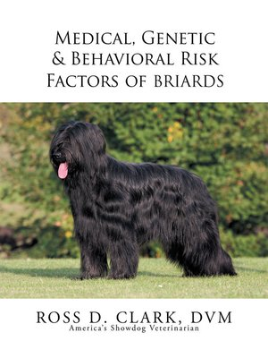 cover image of Medical, Genetic & Behavioral Risk Factors of Tawny Briards