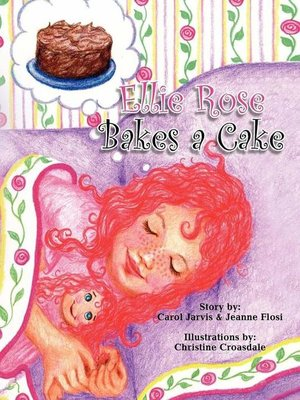 cover image of Ellie Rose Bakes a Cake