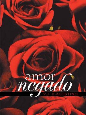 cover image of Amor Negado