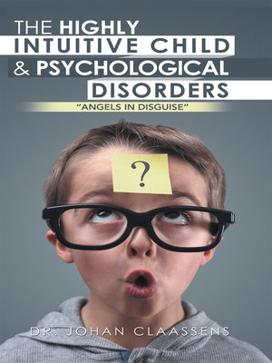 cover image of The Highly Intuitive Child & Psychological Disorders