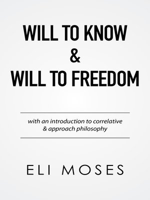 cover image of Will to Know & Will to Freedom