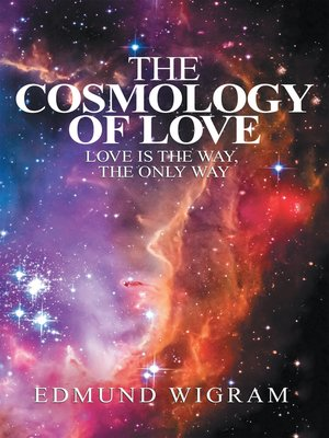 cover image of The Cosmology of Love