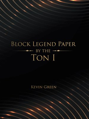 cover image of Block Legend Paper by the Ton I