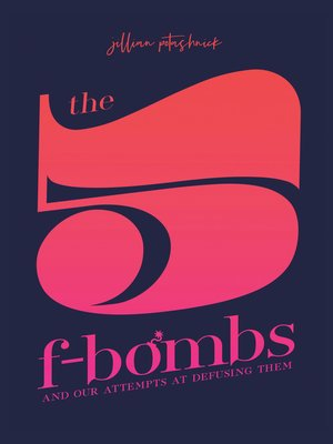 cover image of The 5 F-Bombs